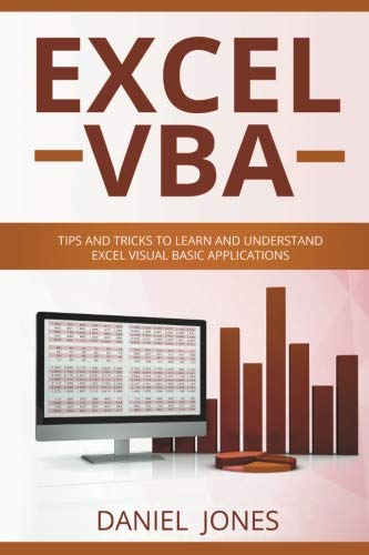 Excel VBA: Tips and Tricks to Learn and Understand Excel VBA for Business Analysis (Volume 2)