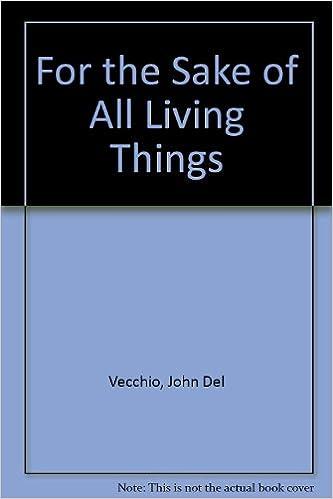 For The Sake Of Living Things