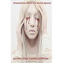 Stream Liner Meets the Devils Spawn: Stream Liner Series (Volume 2)