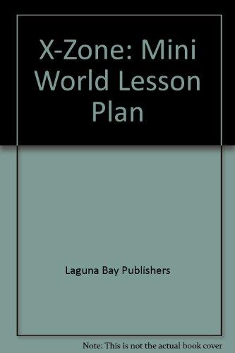 X-Zone: Mini World Lesson Plan
