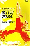 Countdown to Better Bridge, H. W. Kelsey, 0910791228