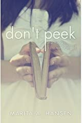 Don't Peek (The Diaries of a Teenage Girl) Paperback