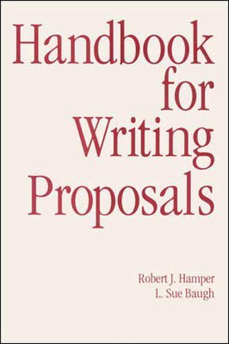 Handbook For Writing Proposals (Writing Engineering)
