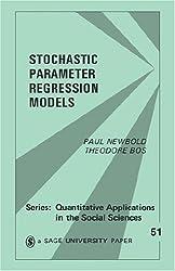 Stochastic Parameter Regression Models (Quantitative Applications in the Social Sciences)