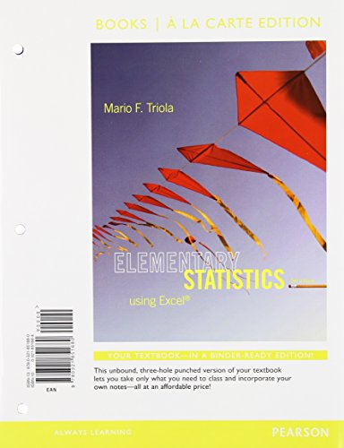 Elementary Statistics Using Excel, Books a la Carte Edition Plus NEW MyLab Statistics with Pearson eText -- Access Card