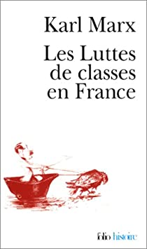 Les luttes de classes en France par Marx
