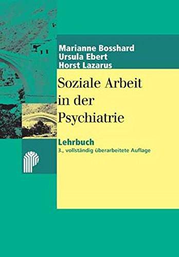 Soziale Arbeit in der Psychiatrie: Lehrbuch (Fachwissen)