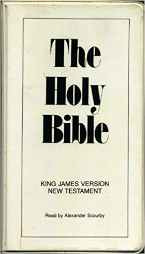 The Holy Bible King James Version New Testament Read By Alexander