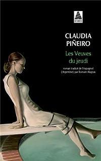 Les veuves du jeudi, Piñeiro, Claudia