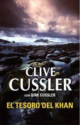El tesoro del Khan / Treasure of Khan (Spanish Edition) - Cussler, Clive; Cussler, Dirk