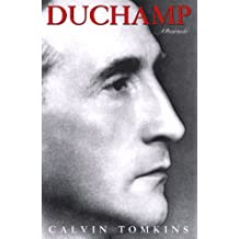 Duchamp: A Biography