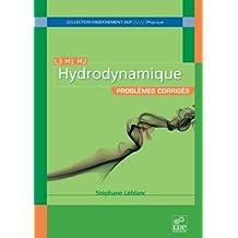 Hydrodynamique - Problèmes corrigés L3 M1 M2 (Enseignement sup)