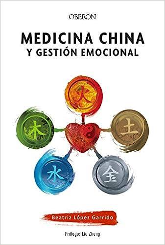 Medicina china y gestión emocional de Beatriz López Garrido