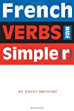 French Verbs Made Simple(R), David Brodsky, 0292714726