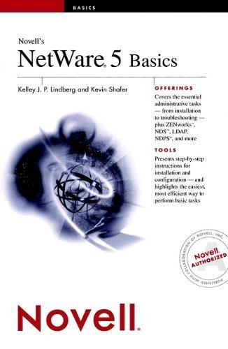 Novell's NetWare 5 Basics 1st edition by Lindberg, Kelley J.P., Shafer, Kevin (1999) Paperback by Wiley