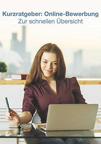 kurzratgeber online bewerbung zur schnellen bersicht german edition by wilhelm - Amazon Online Bewerbung