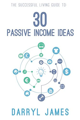 41YWh4zypHL - 30 Passive Income Ideas: The most trusted passive income guide to taking charge and building your residual income portfolio
