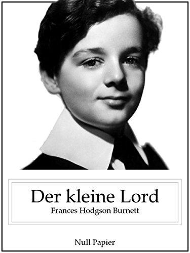 Download Der kleine Lord (Illustrierte Ausgabe) (German Edition) Pdf