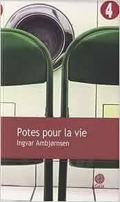 Potes pour la vie: 9782847201840: Amazon.com: Books