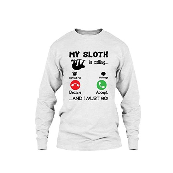 Five Lemon Cool My Sloth Is Calling T Shirt, Long Sleeve Shirt -
