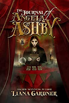 The Journal of Angela Ashby by [Gardner, Liana]