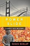 Power Slide (The Darcy Lott Mysteries Book 4)