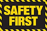 Safety First Poster 24'' x 36'' Laminated (Black/White)