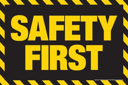 amazon com safety first poster 24 x 36 laminated black white