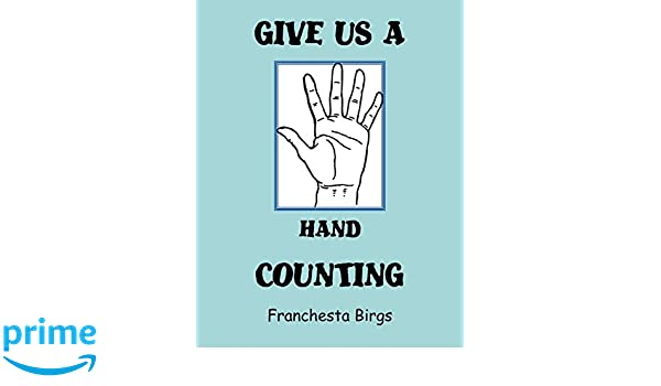 GIVE US A HAND COUNTING