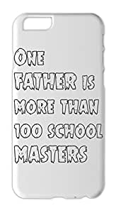 One FATHER is more than 100 school MASTERS Iphone 6 plus case