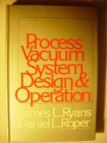 Process Vacuum System Design and Operation