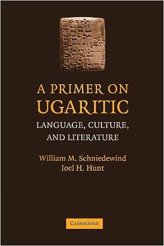 Book A Primer on Ugaritic: Language, Culture, and Literature