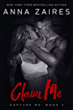 Claim Me (Capture Me Book 3)