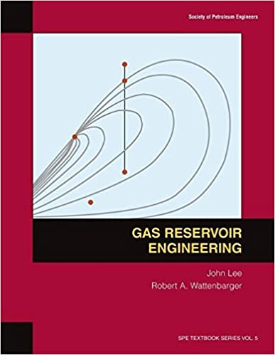 Gas Reservoir Engineering (SPE textbook series) by W. John Lee (1996-06-30)