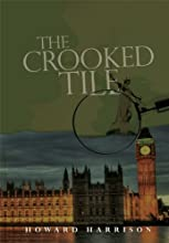 The Crooked Tile (Inspector Harrigan Mysteries Book 3)