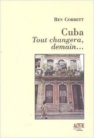 Livres Cuba : Tout changera demain... epub, pdf