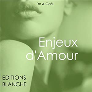 Enjeux d'amour | Livre audio