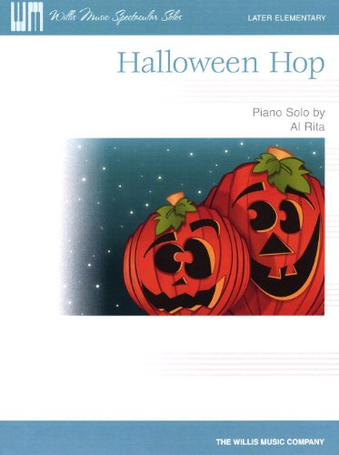 Willis Music Halloween Hop (Willis Music Spectacular Solos/Later Elem Level) Willis Series by Al -
