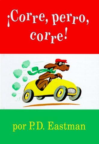 Corre, Perro, Corre/Go Dog, Go