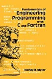 Fundamentals of Engineering Programming with C and Fortran