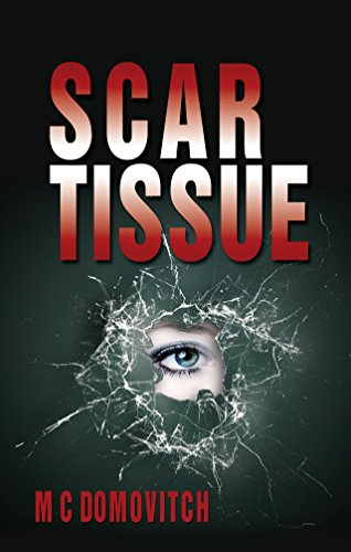 Scar Tissue (The Mindsight Series Book 1)