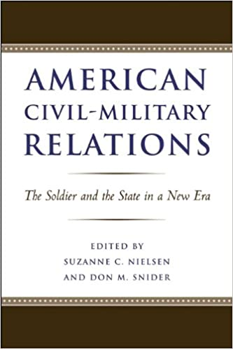 - New In By C Relations Suzanne State Don Snider Civil-military Kindle Politics Amazon American com Edition And Era M The Sciences A Nielsen Soldier amp; Social Ebooks