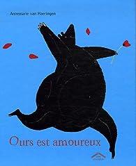 Ours est amoureux par Annemarie van Haeringen