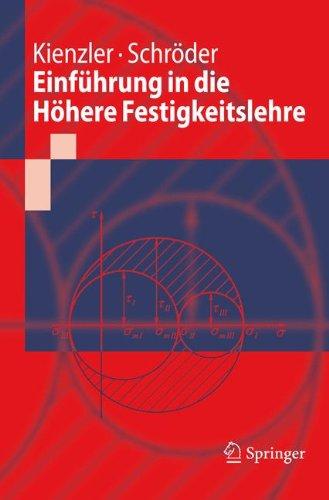 Einführung in die Höhere Festigkeitslehre (Springer-Lehrbuch)