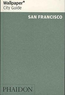 Wallpaper city guide: san francisco. – william stout architectural.