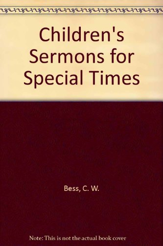 Children's Sermons for Special Times