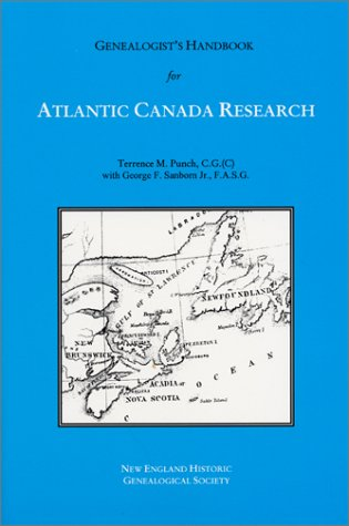 Genealogist's Handbook for Atlantic Canada Research