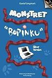 Monstret Bopinku - Silver Version (Swedish Edition)