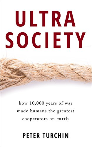 Amazon ultrasociety how 10000 years of war made humans the ultrasociety how 10000 years of war made humans the greatest cooperators on earth by fandeluxe Gallery