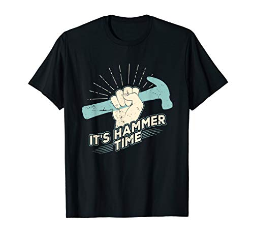 - Professional Carpenter T shirt - It's Hammer Time